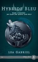 Le Clan des Hauts Lacs, Tome 2.5 : Hybride bleu