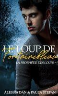 Le Loup de Fontainebleau, Tome 3 : La Prophétie des loups