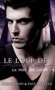 Le Loup de Fontainebleau, Tome 4 : La Voix des loups