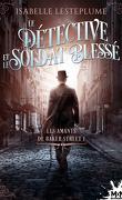 Les Amants de Baker Street, Tome 1 : Le Détective et le Soldat blessé