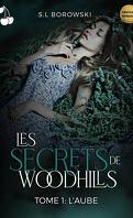 Les Secrets de Woodhills, Tome 1 : L'Aube