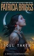 Mercy Thompson, Tome 13 : Soul Taken