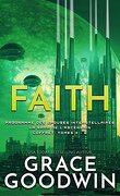 Programme des épouses Interstellaires : Ascension Saga, Intégrale 2 : Faith