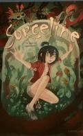 Sorceline, Tome 4 : Rêve et cauchemort !