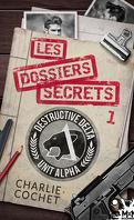 THIRDS, Tome 10.1 : Les Dossiers secrets 1
