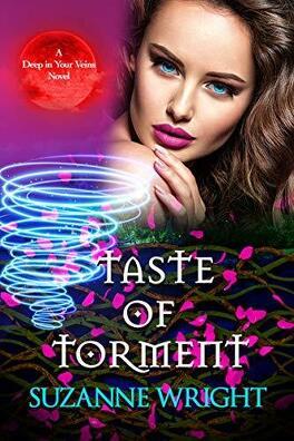 Couverture du livre : Deep In Your Veins, Tome 3 : Taste of Torment