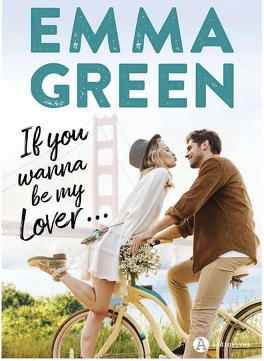 Couverture du livre : If you wanna be my lover…