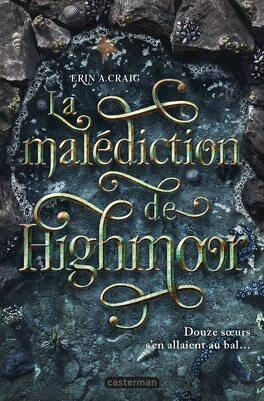Couverture du livre : La Malédiction de Highmoor