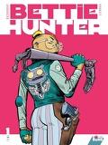 Bettie Hunter, Tome 1