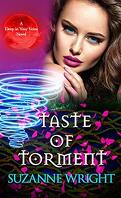 Deep In Your Veins, Tome 3 : Taste of Torment