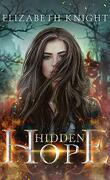 Hope, Tome 1 : Hidden Hope
