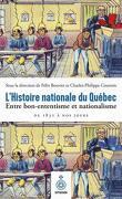 L'Histoire nationale du Québec - Entre bon-ententisme et nationalisme, de 1832 à nos jours