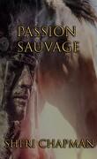 Passion sauvage