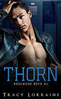 Rosewood Boys, Tome 1 : Thorn