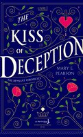 The Remnant Chronicles, Tome 1 : The Kiss of Deception