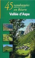 45 randonnées pédestres et VTT en Béarn vallée d'Aspe