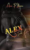 Alex, Tome 2 : True Love