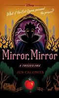 Mirror, Mirror ; A twisted Tale