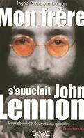 Mon frère s'appelait John Lennon