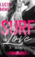Surf on Love, Tome 2 : Secrets