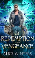 Winsford Shifters, Tome 3 : Of Redemption and Vengeance