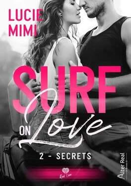 Couverture du livre : Surf on Love, Tome 2 : Secrets