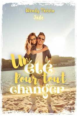 Couverture du livre : Un été pour tout changer