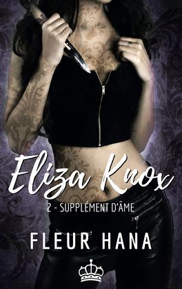 Couverture du livre : Eliza Knox, Tome 2 : Supplément d'âme