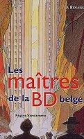 Les maîtres de la BD belge