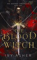 The Osseous Chronicles, Tome  2 : The Blood Witch