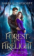 The Riven Kingdoms, Tome 1 : Forest of Firelight