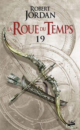 Couverture du livre : La Roue du Temps, Tome 19/22 : Le Carrefour des Ombres
