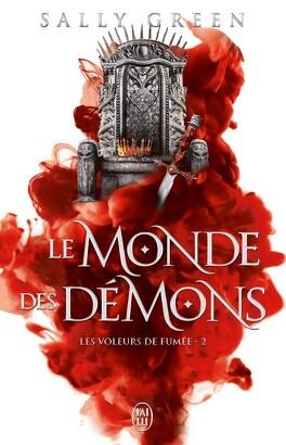 Couverture du livre : Les Voleurs de fumée, Tome 2 : Le Monde des démons