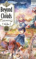 Beyond the Clouds, Tome 4