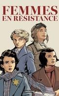 Femmes en résistance, l'ingétrale