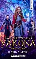 Kacy Matthews, Tome 2 : Yakuna