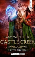 Kacy Matthews, Tome 4 : Castle Creek