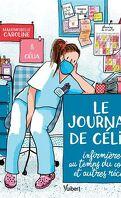 Le Journal de Célia, infirmière au temps du COVID, et autres récits