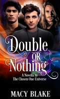 The Chosen One, Tome 2,5 : Double or Nothing