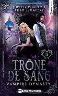 Vampire Dynasty, Tome 2 :Trône de Sang