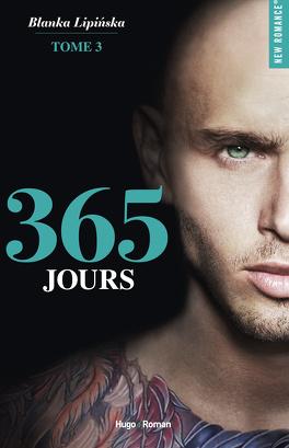 Couverture du livre : 365 Jours, Tome 3 : Les 365 prochains jours