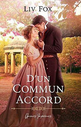 Couverture du livre : Amours imprévues, Tome 2 : D'un commun accord
