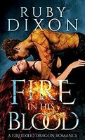 Fireblood Dragons, Tome 1 : Fire in His Blood