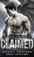 Ice World Warriors, Tome 1 : Claimed