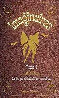 Imaginaires, Tome 1 : La fée qui détestait les vampires