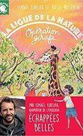 La ligue de la nature : Opération girafe