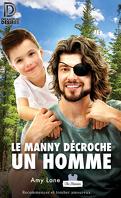 Les Mannies, Tome 2 : Le Manny décroche un homme