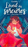 L'Éveil des sorcières, Tome 1 : L'Apprentissage de Nora