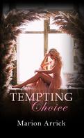 Tempting Choice