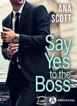 Couverture du livre : Say yes to the boss
